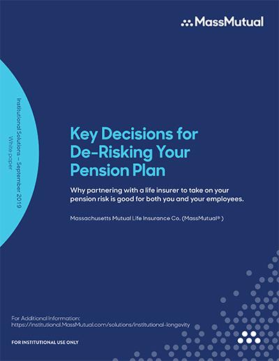 Key decisions for de-risking your pension plan
