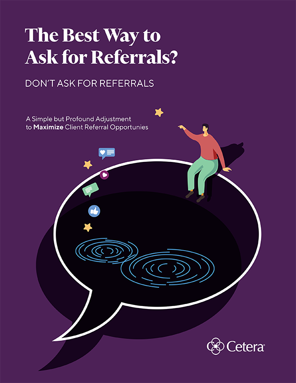 The Best Way to Ask for Referrals? Don't Ask for Referrals.