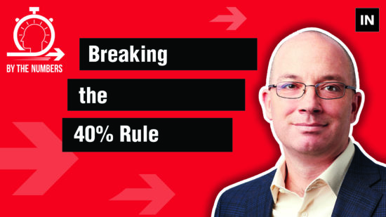 By the Numbers: Breaking the 40% rule