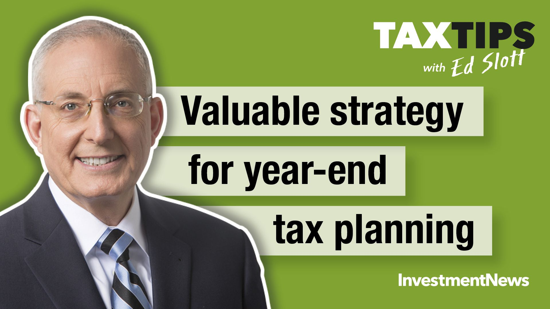 Valuable strategy for year-end tax planning