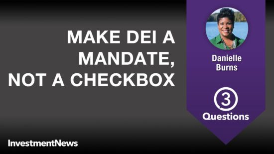 Make DEI a mandate, not a check box in financial services industry