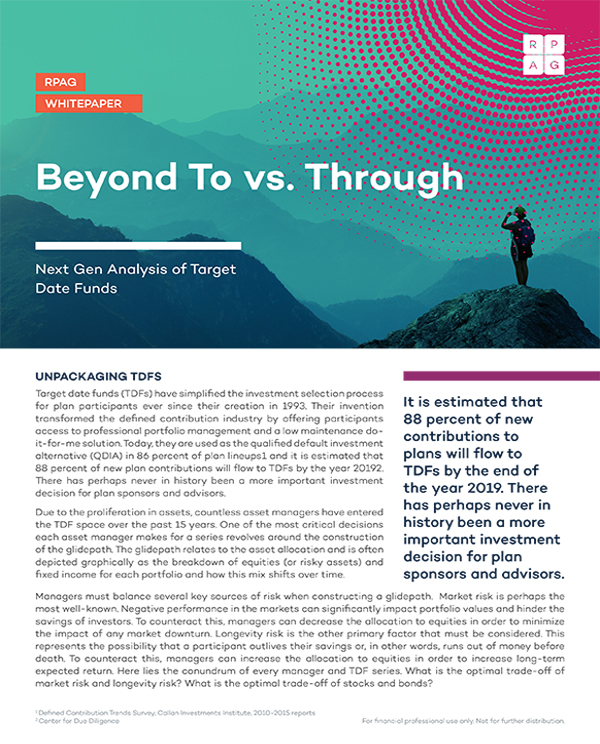 Beyond To vs. Through: Next Gen Analysis of Target Date Funds