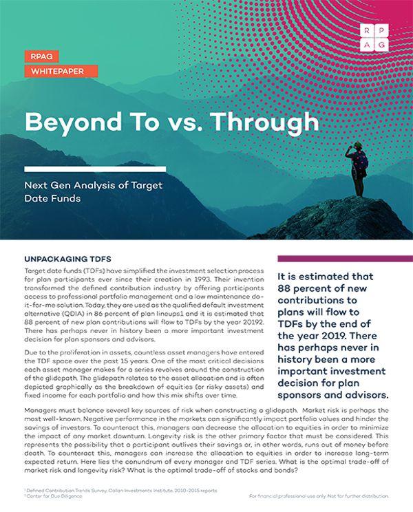 Beyond To vs. Through: Next Gen Analysis of Target Date Funds