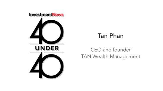 40 Under 40 Spotlight: Tan Phan