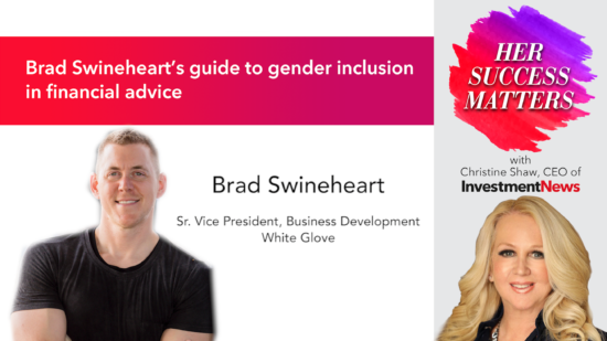 Brad Swineheart's guide to gender inclusion in financial advice