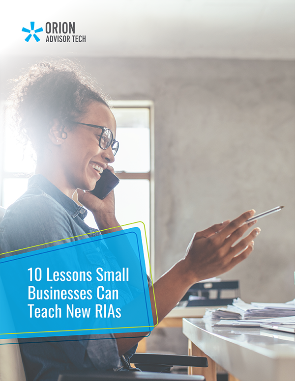 Ten Lessons Small Businesses Can Teach New RIAs