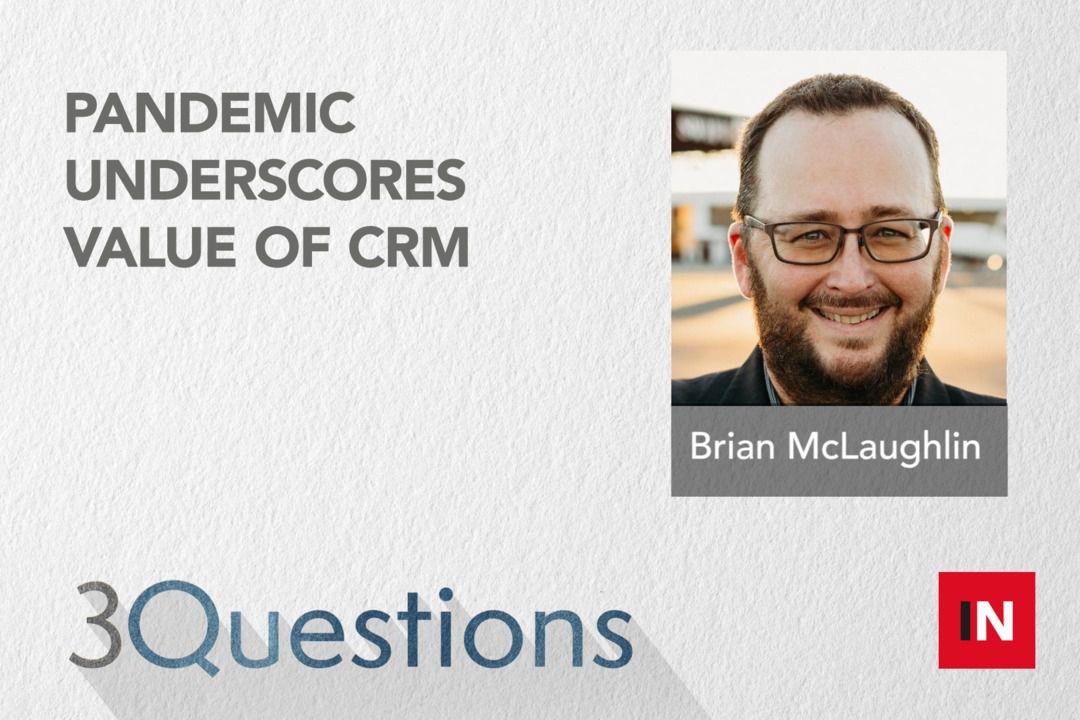 Pandemic underscores value of CRM