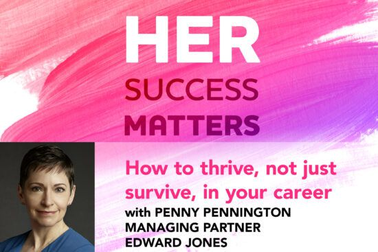 How to thrive, not just survive, in your career, with Penny Pennington